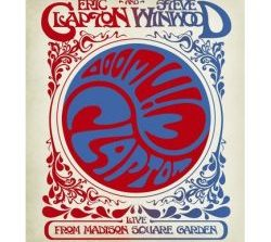 """Eric Clapton & Steve Winwood """"Live From Madison Square Garden"""""""