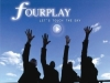 """Fourplay """"Let's Touch The Sky"""""""