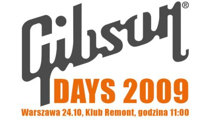 Gibson Days 2009 – poznaj kultowe gitary