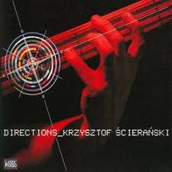 """Krzysztof Ścierański """"Directions"""""""