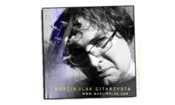 Gitarzysta Marcin Olak - aktualności