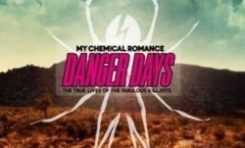 "My Chemical Romance ""Danger Days – The True Lives Of The Fabulous Killjoys"""