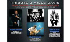 Tribute 2 Miles, czyli giganci jazzu na Torwarze
