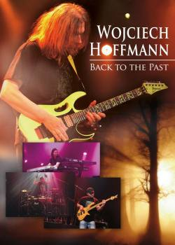 "Wojtek Hoffmann  ""Back To The Past"" (DVD)"
