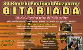 """XV Kłodzki Festiwal Muzyczny """"GITARIADA 2012"""""""