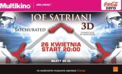 Joe Satriani 3D w Multikinie