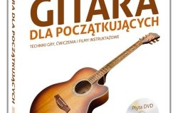 """Mateusz Małek, Lech Zaciura """"Gitara dla początkujących"""" (książka + DVD)"""