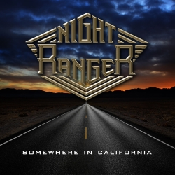 "Night Ranger ""Somewhere in California"""