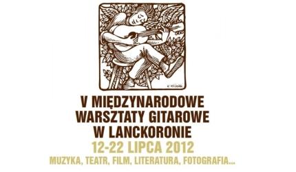 V Międzynarodowe Warsztaty Gitarowe Lanckorona 2012