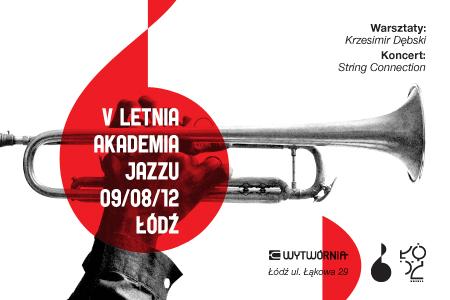 KONKURS: Bilety w ramach V Letniej Akademii Jazzu
