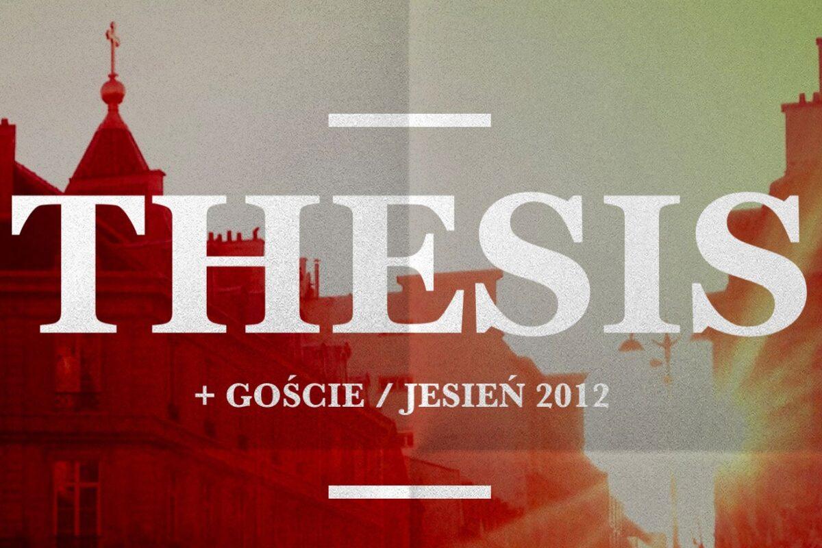 THESIS – nowy singiel i trasa