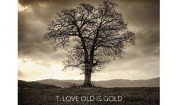 """T.Love """"OLD IS GOLD"""" - dziś premiera"""