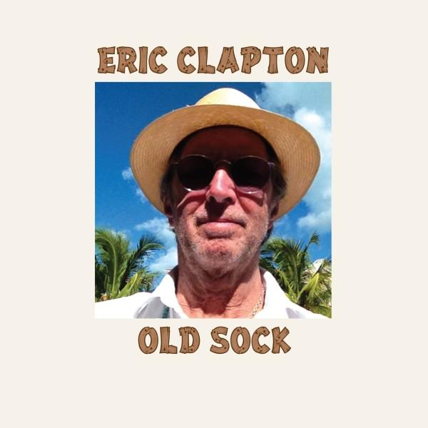 """Eric Clapton """"Old Sock"""""""