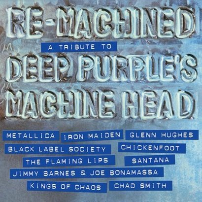 Re-Machined – A Tribute to Deep Purple's Machined Head