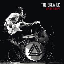 """The Brew """"Live in Europe"""""""
