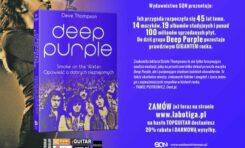 Biografia Deep Purple: Smoke on the Water. Opowieść o dobrych nieznajomych