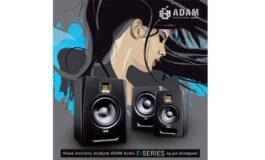 Monitory studyjne ADAM Audio z serii F już dostępne