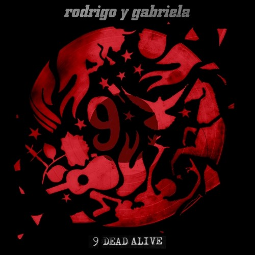"Rodrigo y Gabriela wydadzą ""9 Dead Alive"""