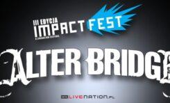 Alter Bridge na Impact Festival
