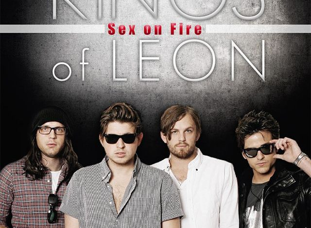 Are King leon sex on fire