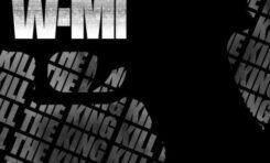 """WAMI """"Kill The King"""""""