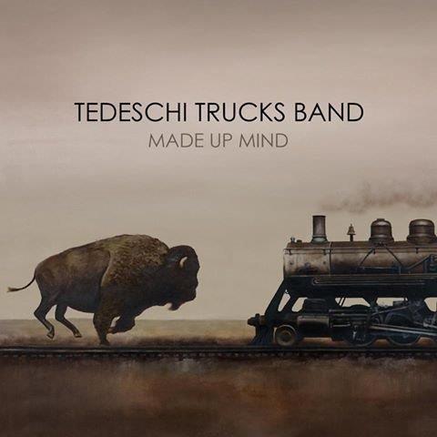 Tedeschi Trucks Band Made Up Mind