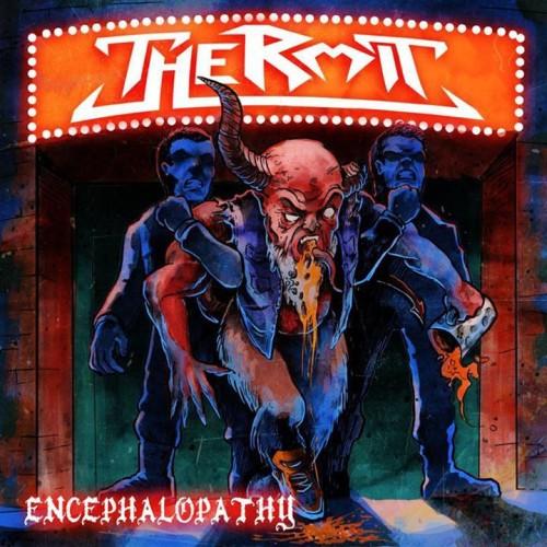 """Thermit """"Encephalopathy"""""""