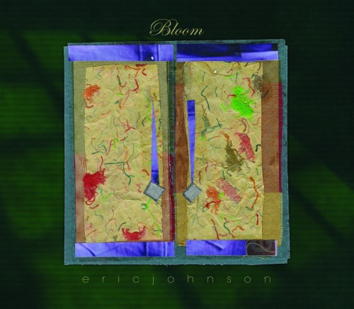 "Eric Johnson ""Bloom"""
