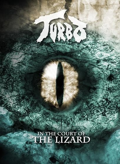 """Turbo """"In the Court of the Lizard"""""""
