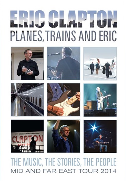 """Eric Clapton wyda DVD """"Planes, Trains and Eric"""""""