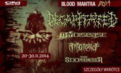 Decapitated zapowiada trasę Blood Mantra 2014