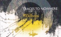 "Traces To Nowhere ""Back To The Beginning"""