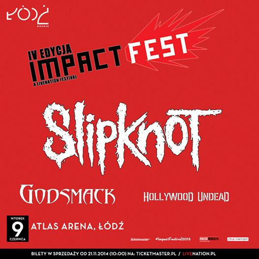 Slipknot i Godsmack gwiazdami Impact Festival 2015