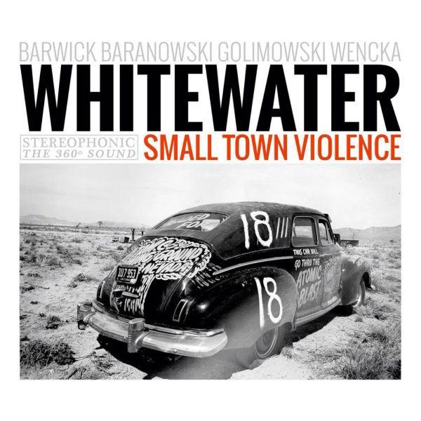 "Premiera singla Whitewater ""Small Town Violence"""