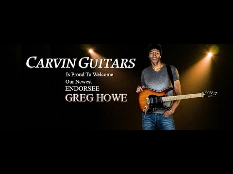 Greg Howe o gitarach Carvin