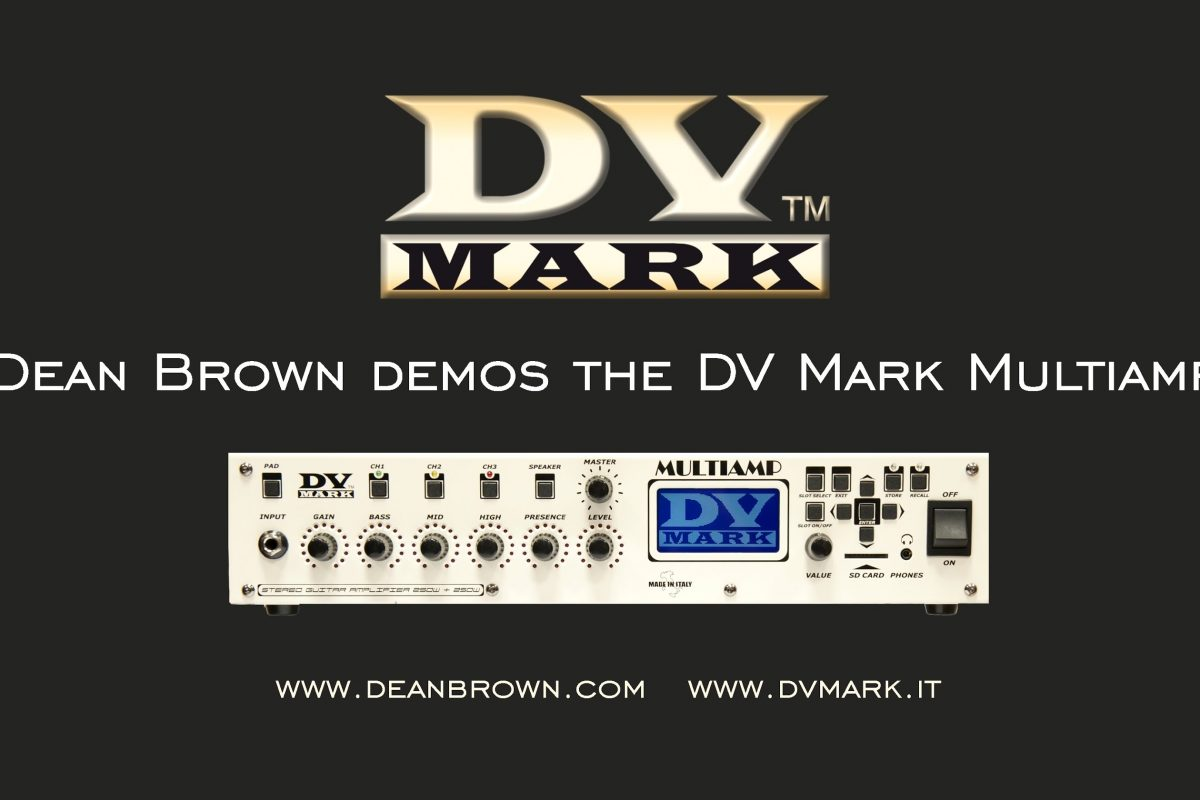 Dean Brown prezentuje DV Mark Multiamp
