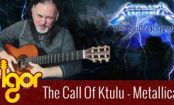"Igor Presnyakov i Metallica ""The Call Of Ktulu"""