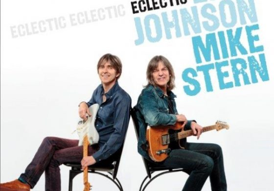 "Eric Johnson, Mike Stern ""Eclectic"""
