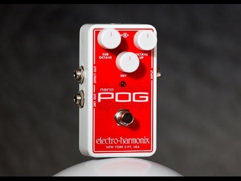 Electro-Harmonix przedstawia Nano POG