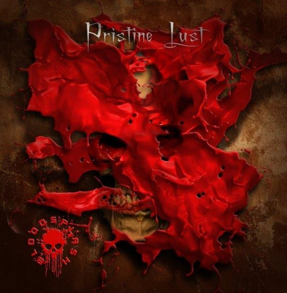 "Bloodsplash ""Pristine Lust"""