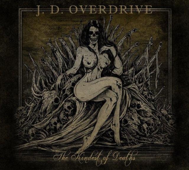 "J.D. Overdrive ""The Kindest of Deaths"""