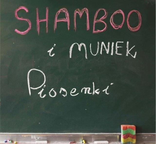 """Shamboo + Muniek """"Piosenki"""""""