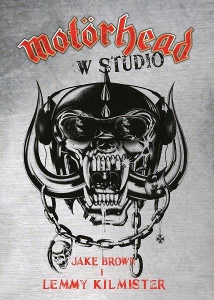 """Jake Brown, Lemmy Kilmister """"Motörhead w studio"""""""