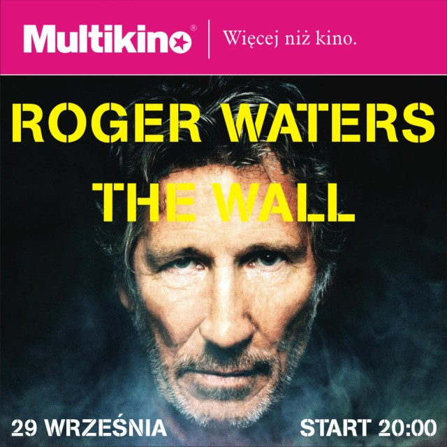 """Roger Waters The Wall"" w Multikinie"