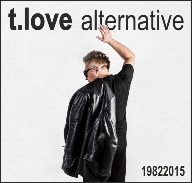 "T.Love Alternative wydaje ""19822015"""