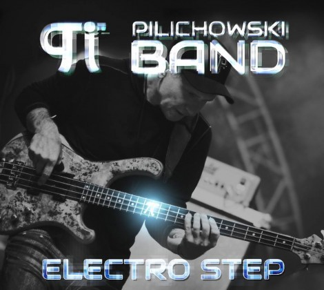 """Wojtek Pilichowski: nowa płyta """"Electro Step"""""""