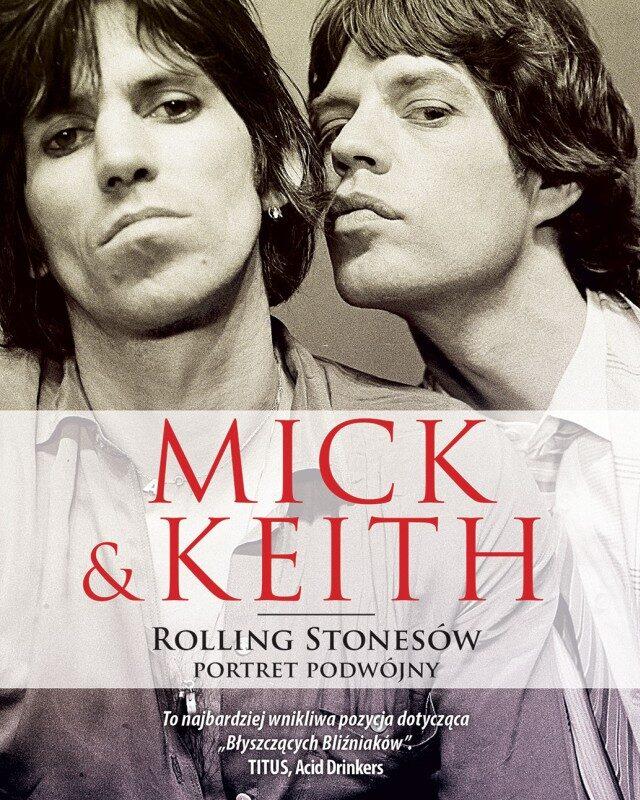 """25% rabatu na książkę """"Mick&Keith. Rolling Stonesów portret podwójny"""""""