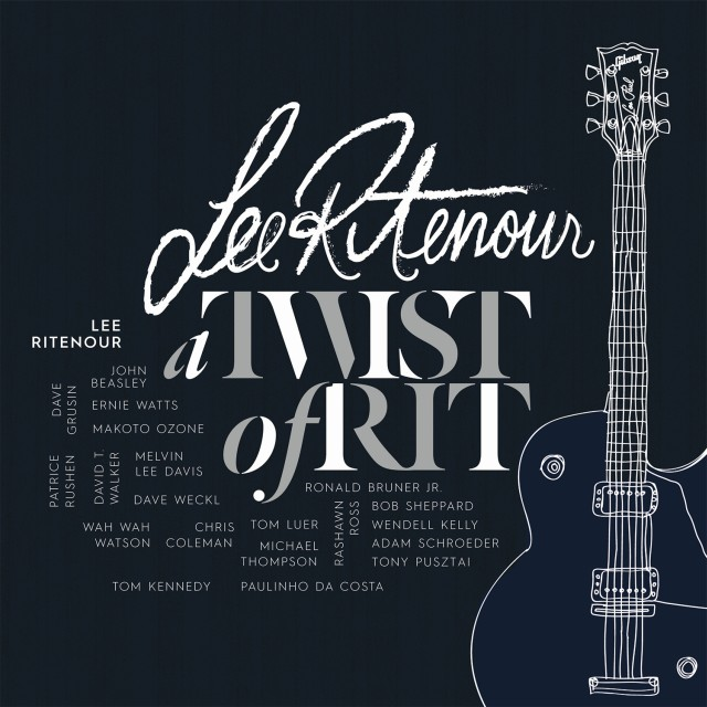 "Lee Ritenour ""A Twist Of Rist"""