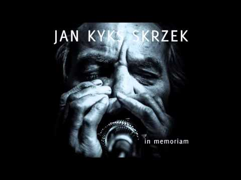 "Pierwszy singiel z albumu Jan KYKS Skrzek ""In Memoriam"""