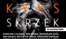 Jan Kyks Skrzek In Memoriam: uroczysty koncert w Sztygarce